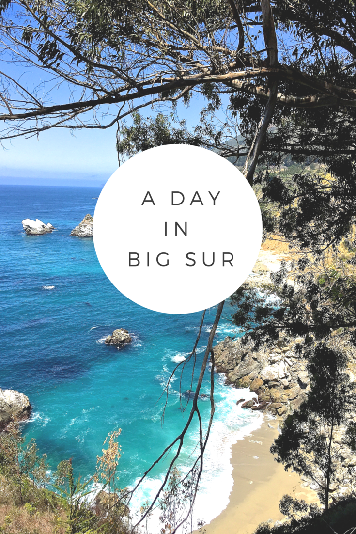 A Day in Big Sur