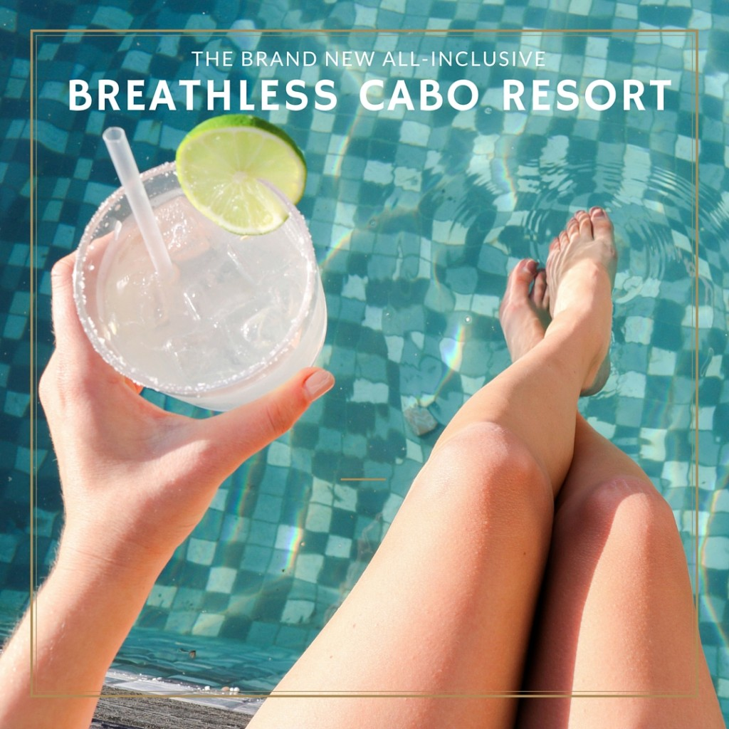 The Brand New All-Inclusive Breathless Cabo Resort