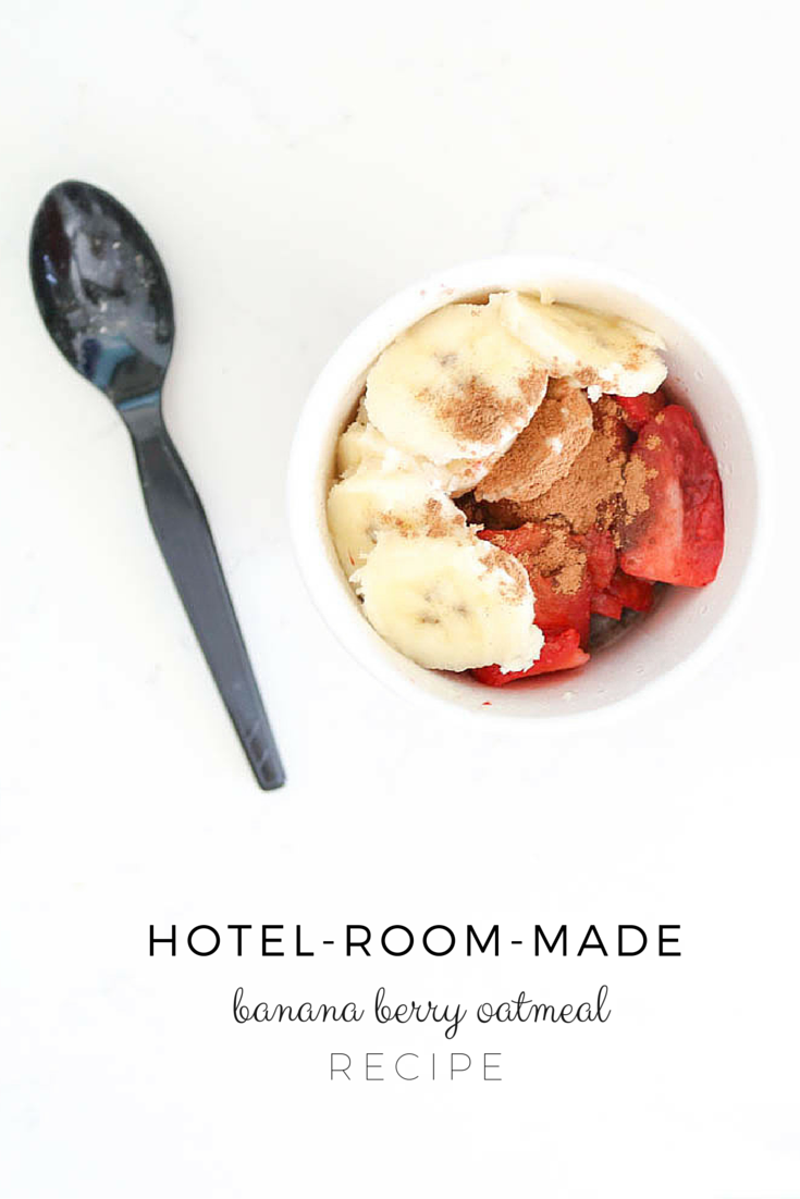 Hotel Room Banana Berry Oatmeal Recipe