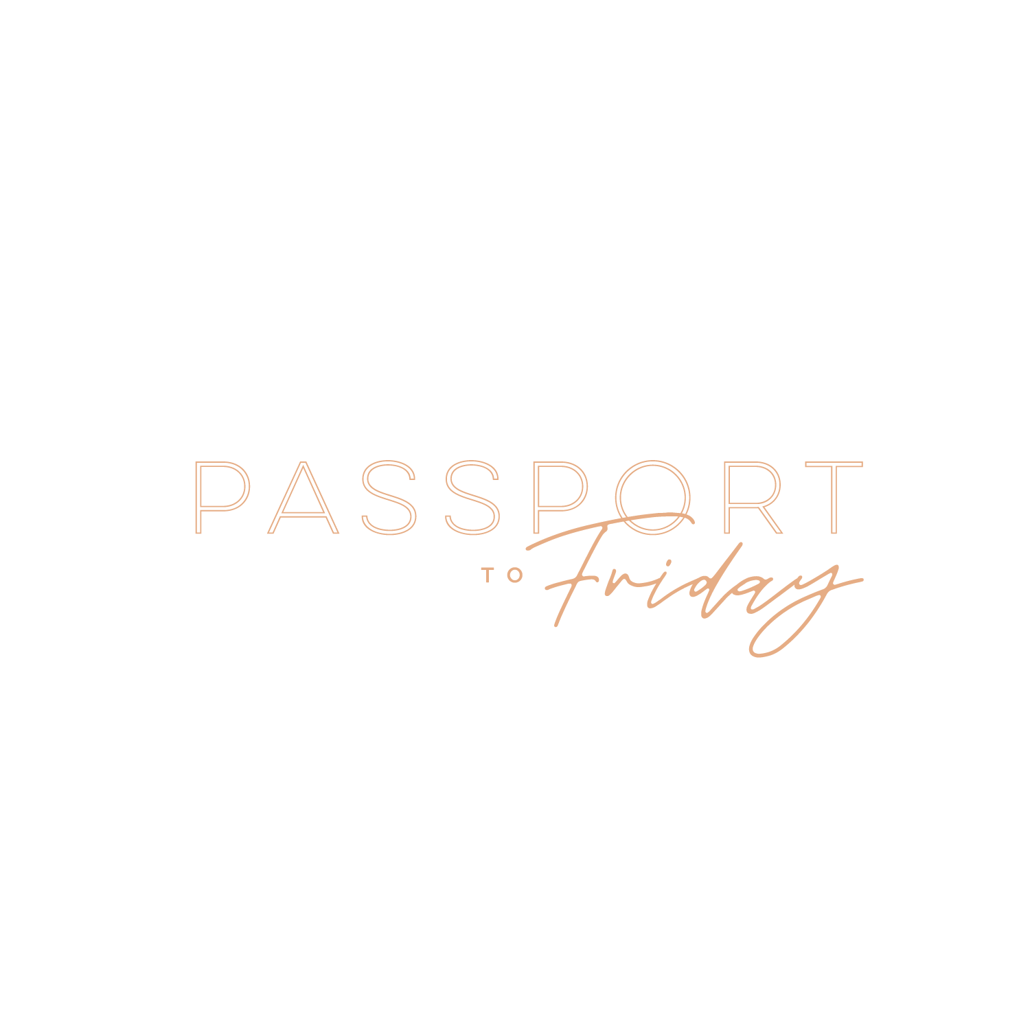Passport to Friday | Luxury Travel Agency